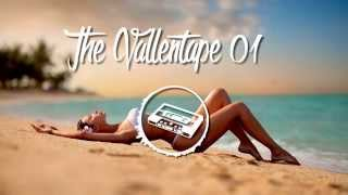 The Vallentape 01 Tropical &amp Deep House Felix Jaehn, Kygo, Klingande, Zwette, De Hofn ...