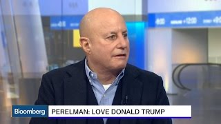 Perelman: I Love Donald Trump, He's a Good Friend