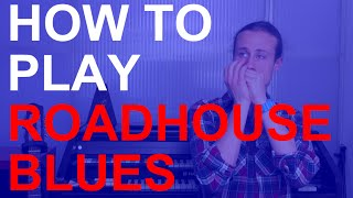 How to play Roadhouse Blues by The Doors on harmonica + free harp tab
