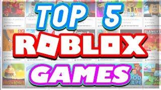 أعلى 5 أفضل Roblox الألعاب على الإطلاق ..
