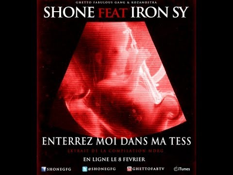 Shone feat Iron Sy - Enterrez moi dans ma tess - Compilation MDRG