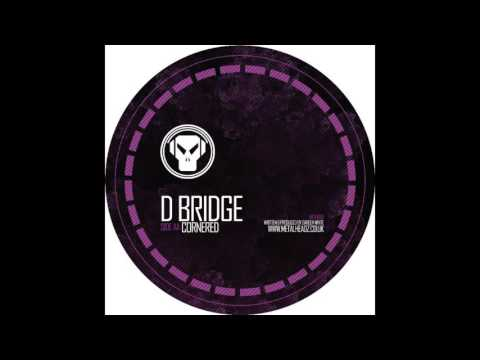D-Bridge - Cornered