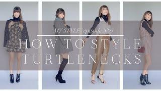 How to Style Turtlenecks | Episode No. 6