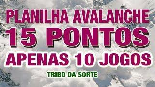 FAÇA 15 PONTOS COM APENAS 10 JOGOS USANDO ESSA PLANILHA AVALANCHE