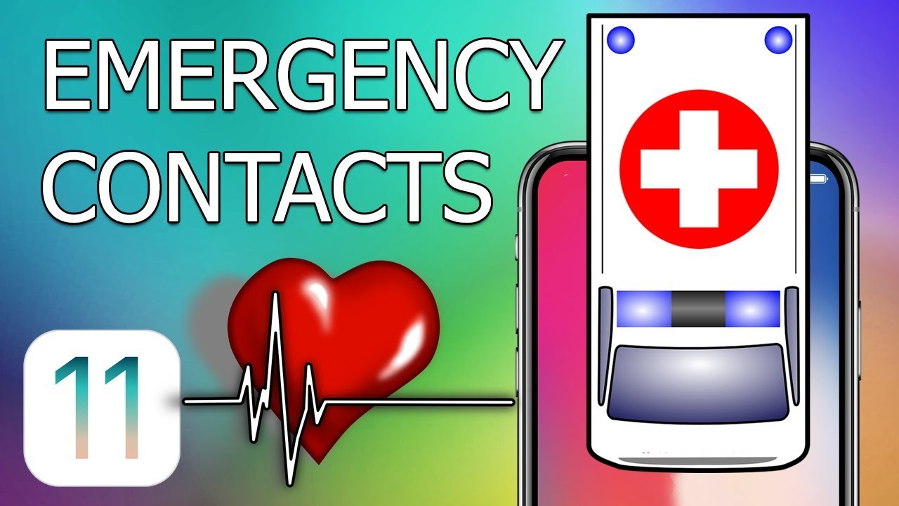 how to set emergency contact on iphone how to set up emergency contacts on iphone with ios 11 6806