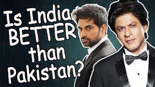 Why India is BETTER than Pakistan? (MOVIES) - Pak Vs India - Sana's Bucket