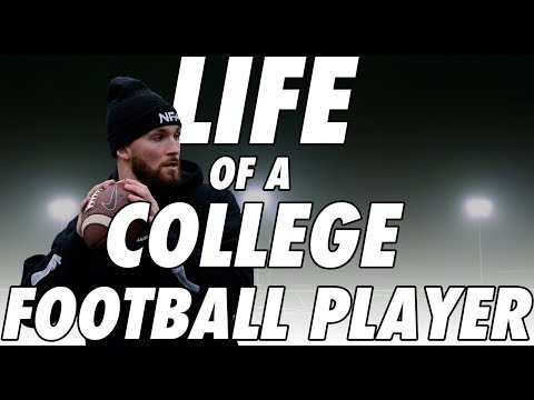 Life of A College Football Player