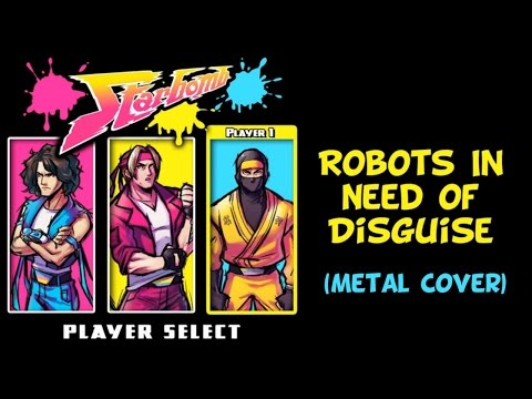 Starbomb - Robots In Need of Disguise (Metal Cover)