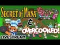 FINAL NOCTOTIGGY STREAM! - Secret Of Mana (SNES) & Overcooked - Livestream (feat. NocturnalOwlie)