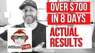 Affiliate Tube Success Academy Results  $700+ Earned In 8 Days
