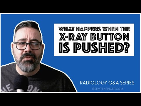 radiology-q&a:-what-happens-when-the-x-ray-button-is-pressed?