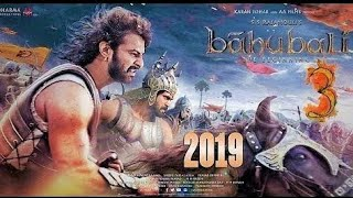 Bahubali 3 Trailer 2019  Bahubali 3 Trailer in hindi by official trailer