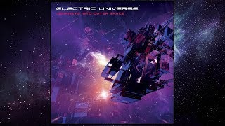 👽 Electric Universe - Journeys Into Outer Space (2014) Dacru Records [Psychedelic Trance] 👽