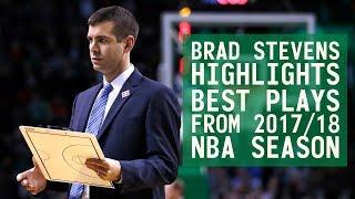 Brad Stevens Highlights & Best Plays from 2017/18 NBA Season