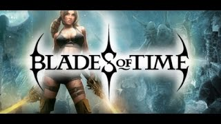 Обзор игры: Blades of Time (Клинки времени).