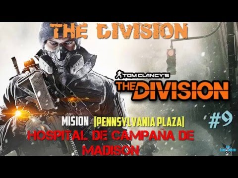 "The Division ""Hospital de campaña de Madison"" [Mision Pennsylvania Plaza] [Dark Zone][PS4] #9"