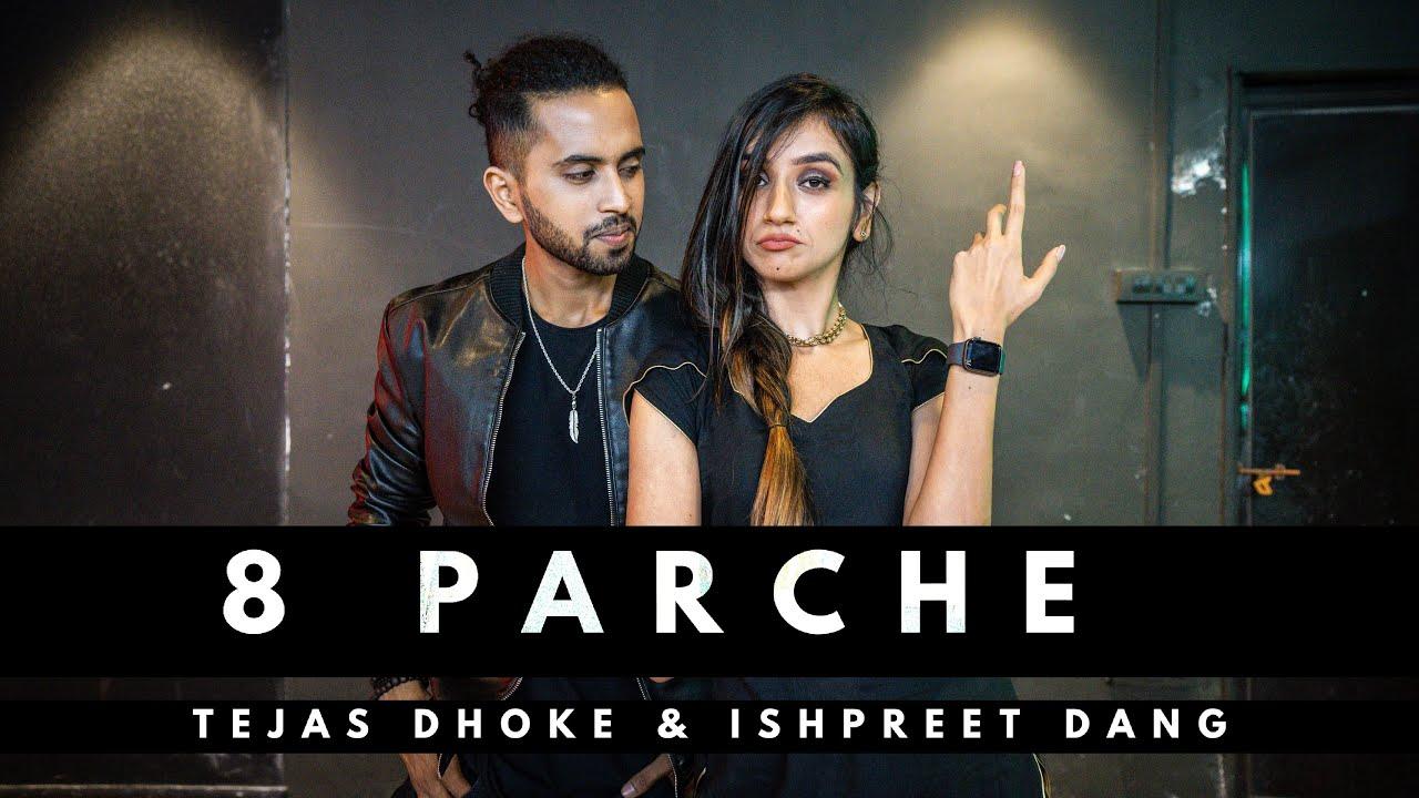 8 PARCHE   Tejas Dhoke & Ishpreet Dang   Dancefit Live