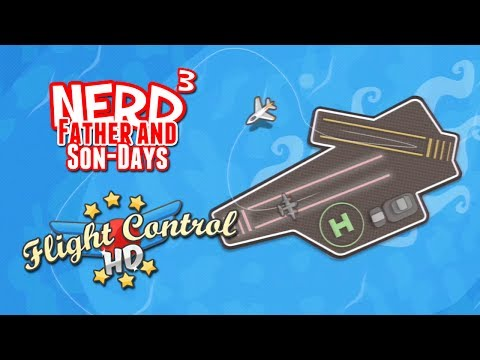 Nerd³'s Father and Son-Days - Flight Control HD