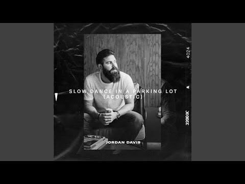 Slow Dance In A Parking Lot (Acoustic)