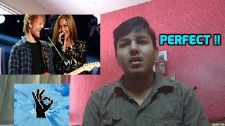 Ed Sheeran And Beyonce - Perfect Duet | Reaction
