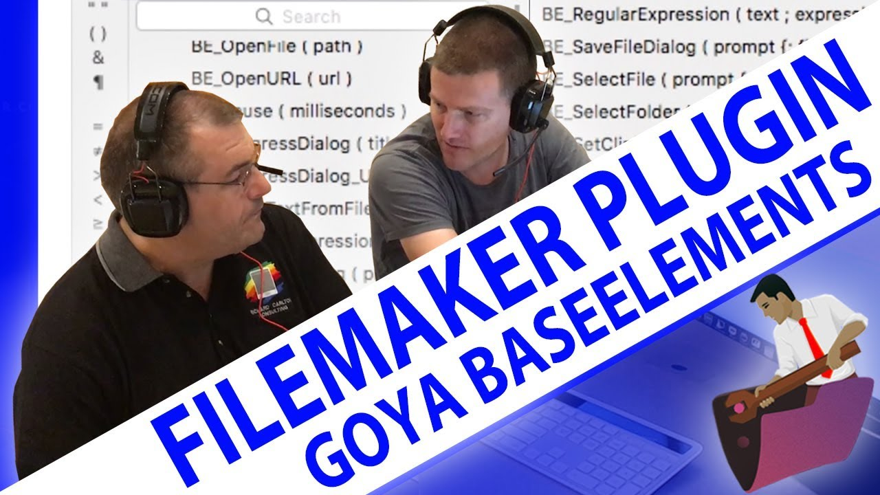 Essential FileMaker Plugin - Goya's BaseElements-FileMaker Plugin-FileMaker  Videos