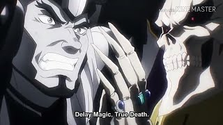 "Gazef Stronoff Death, Ains's Time Magic and Delay Magic ""True Death""."