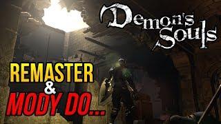 Demon's Souls - MODY, remaster i niewykorzystany content