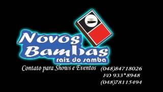 Grupo Novos Bambas canta: Louvor aos Orixás.avi
