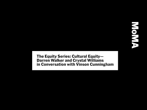 Darren Walker and Crystal Williams with Vinson Cunningham | The Equity Series | MoMA LIVE