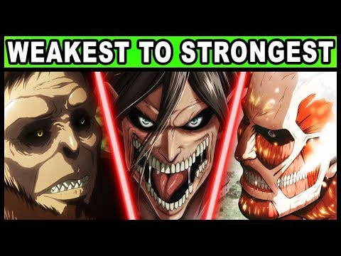 The 9 Titan Shifters RANKED from Weakest to Strongest! (Atta