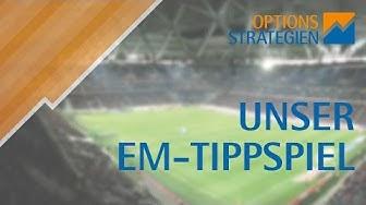 OPTIONSSTRATEGIEN präsentiert: Das EM-Tippspiel