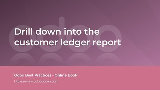 Drill down into the customer ledger report | Odoo Accounting