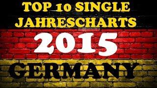 TOP 10 Single Jahrescharts Deutschland 2015 | Year-End Single Charts Germany | ChartExpress