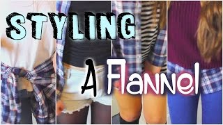 How To: STYLE A FLANNEL!