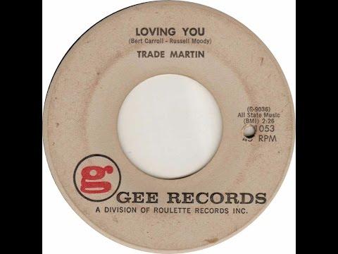 Loving You (1959) - Trade Martin