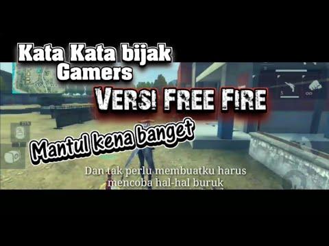 Kata Kata Bijak Gamers Versi Free Fire Sinematik Free Fire Battleground Indonesia