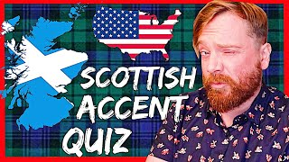 America quizzes my SCOTTISH ACCENT
