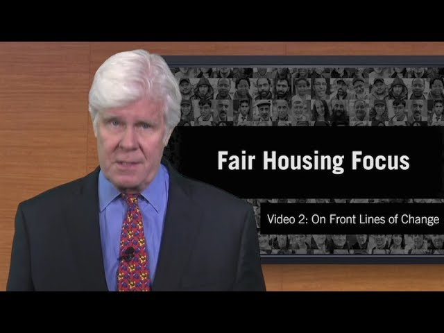 Fair Housing Focus: On Front Lines of Change