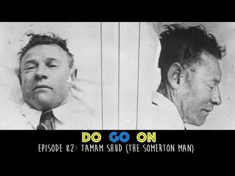 Taman Shud - Do Go On Podcast (ep 82)