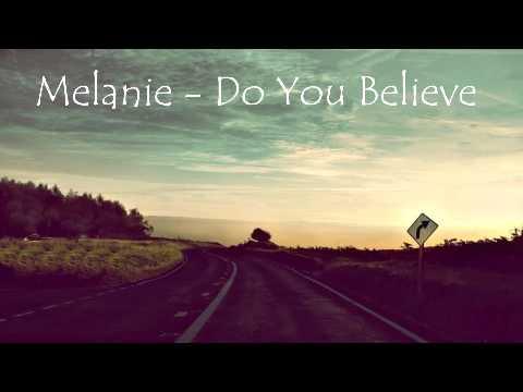 Melanie - Do You Believe (Changed Phoniks Remix)