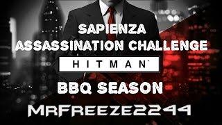 HITMAN - Sapienza - BBQ Season - Challenge