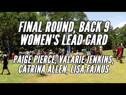 2017 PDGA Pro Worlds: Final Round Lead Card, Back 9 (Pierce, Jenkins, Allen, Fajkus)