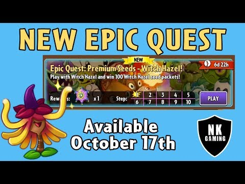 PvZ 2 - Epic Quest: Witch Hazel 2 - Subscribe NOW! Ends @ 11AM PST