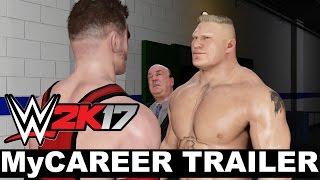WWE 2K17 MyCareer Trailer