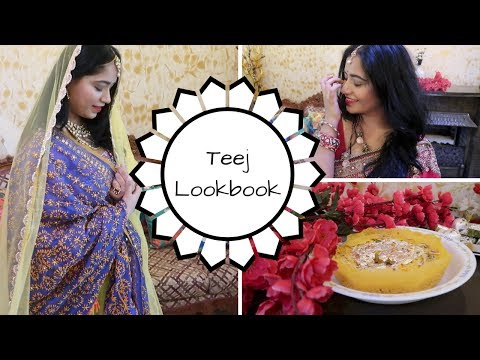 Teej Outfit and Look 2017 || Indian Festival and Wedding Inspiration