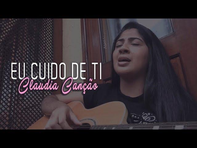 Cláudia Cano - Eu Cuido De Ti
