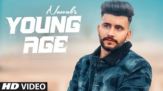 Young Age (Full Song) Nawab | Enzo | Navi Ferozpurwala | Anmol Kamboz | Latest Punjabi Songs 2021