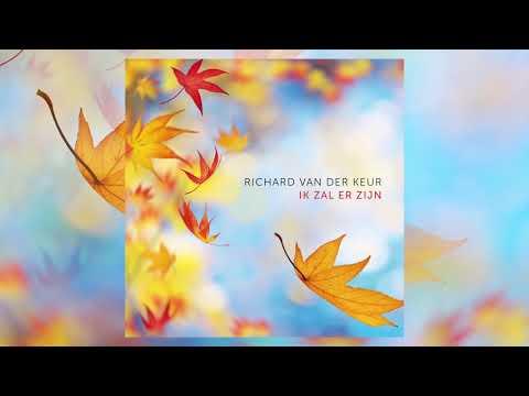Richard van der Keur | Ik zal er zijn (official audio)