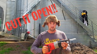 We Had To Cut Open Our Grain Bin!