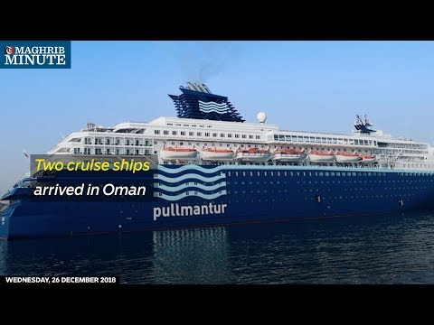 Two cruise ships arrived in Oman